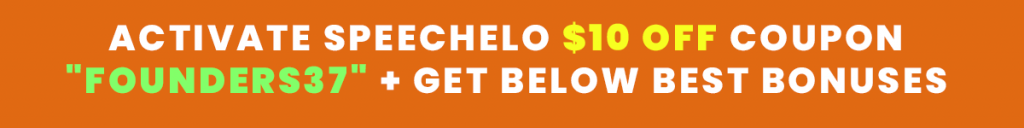 Speechelo Review + $10 coupon inside + $10K Exclusive Bonuses