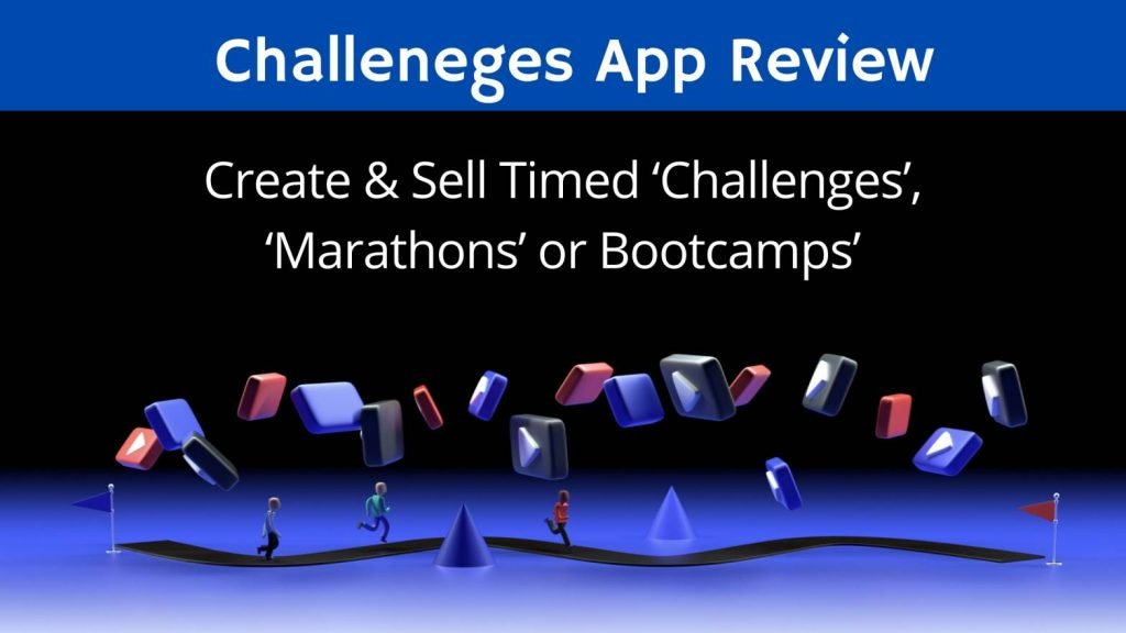 Challenges App Review + Coupon Code + OTO Details + $20k Bonus + Most Powerful Selling Tool of 2021, Create and Sell 'Timed Challenges', 'Marathons' or 'Bootcamps'